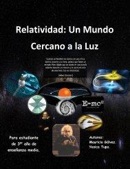 Relatividad: Un Mundo Cercano a la Luz
