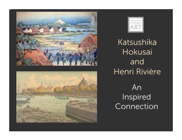 Katsushika Hokusai and Henri Rivière
