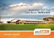 Australian Turf Club Case Study TAFE@ATC - South Western ...