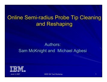 Online Semi-radius Probe Tip Cleaning and Reshaping