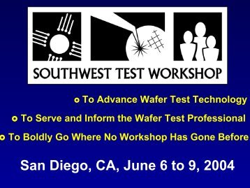 San Diego, CA, June 6 to 9, 2004 - Semiconductor Wafer Test ...
