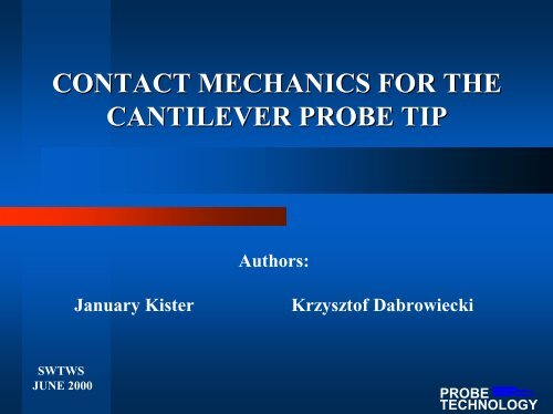 CONTACT MECHANICS FOR THE CANTILEVER PROBE TIP