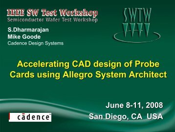 Accelerating CAD Design of Probe Cards Using Allegro System ...