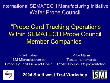 """""""Probe Card Tracking Operations Within SEMATECH Probe Council ..."""