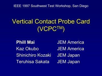 JEM Vertical Contact Probe Card