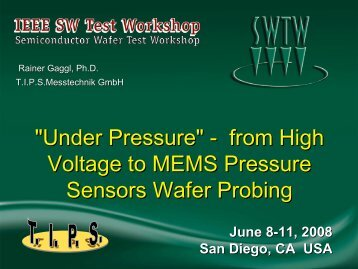 From High Voltage to MEMS Pressure Sensors Wafer Probing