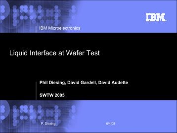 Liquid Interface at Wafer Test - Semiconductor Wafer Test Workshop