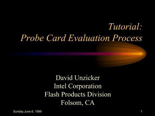Tutorial: probe card evaluation process.