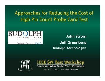 Approaches for Reducing the Cost of High Pin Count Probe Card Test