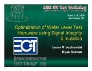 Optimization of Wafer Level Test Hardware using Signal Integrity ...