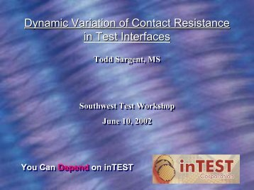 Dynamic Variation of Contact Resistance in Test Interfaces
