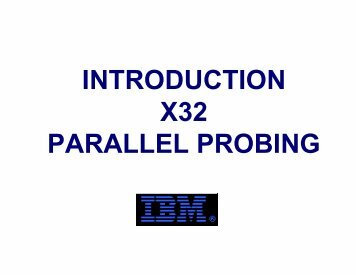 Introduction of the X32 Test in IBM Essonnes