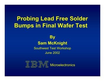 Probing Lead Free Solder Bumps in Final Wafer Test