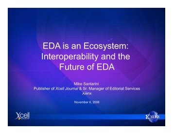 EDA is an Ecosystem: Interoperability and the Interoperability and ...