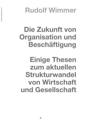 Rudolf Wimmer Die Zukunft von Organisation und Beschäftigung ...