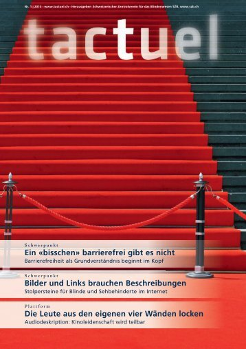 tactuel Nr. 1 / 2013 zum Download (pdf) - SZB Schweizerischer ...