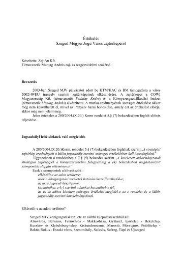 Értékelés Szeged Megyei Jogú Város zajtérképéről