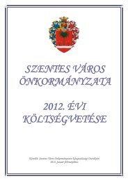 Szentes Város Önkormányzatának 2012. évi költségvetése