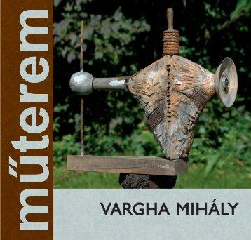 VARGHA MIHÁLY - Székely Nemzeti Múzeum