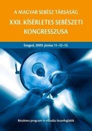 XXII. KíSérleTeS SebéSzeTI KongreSSzuSA - Szegedi ...