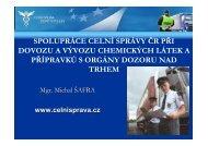spolupráce celní správy čr při dovozu a vývozu chemických látek a ...