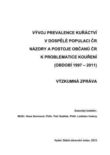 Vývoj prevalence kuřáctví - Státní zdravotní ústav