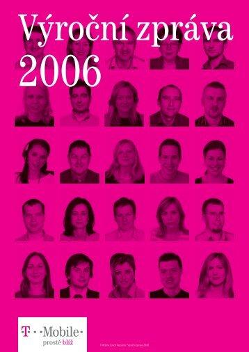 T-Mobile Czech Republic: Výroční zpráva 2006