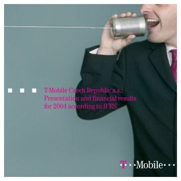 T-Mobile Czech Republic a.s.: Presentation and financial results for ...