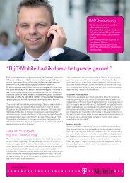 """""""Bij T-Mobile had ik direct het goede gevoel."""""""