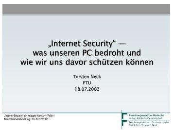 """""""Internet Security"""" — Was unseren PC bedroht und ... - Torsten E. Neck"""