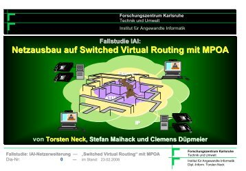 "Netzerweiterung — ""Switched Virtual Routing"" mit ... - Torsten E. Neck"
