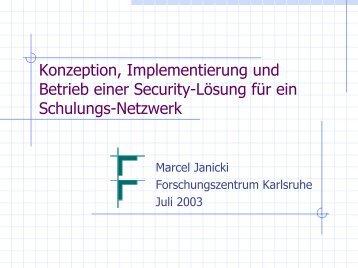 Konzeption, Implementierung und Betrieb einer ... - Torsten E. Neck