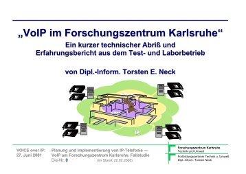 """""""VoIP im Forschungszentrum Karlsruhe"""" - Torsten E. Neck"""
