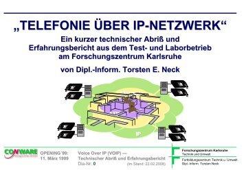 Technischer Abriss und Erfahrungsbericht - Torsten E. Neck