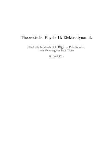 Elektrodynamik angefertigt von Felix Kemeth - T39