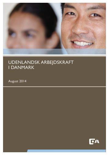 Udenlandsk arbejdskraft i Danmark, august 2014