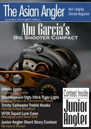 The Asian Angler - September 2014 Digital Issue - Malaysia - English