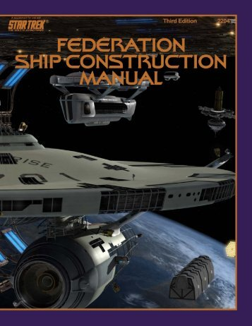 Federation Starship Construction Manual - 3rd Edition - Tactical ...