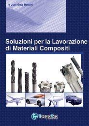 Soluzioni per la Lavorazione di Materiali Compositi