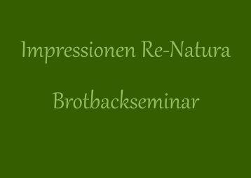 Impressionen Re-Natura Brotbackseminar