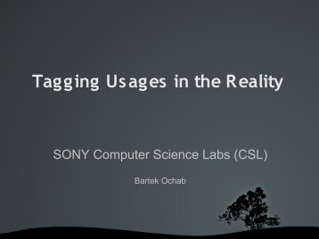 Tagging Usages in the Reality - TAGora