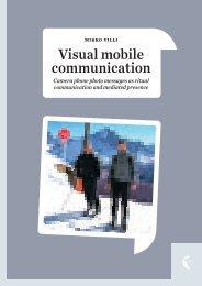 Visual mobile communication