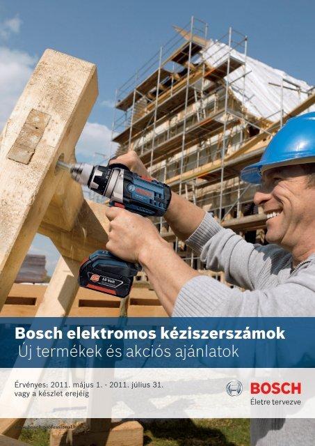 Bosch elektromos kéziszerszámok Új termékek és ... - Taki Tech