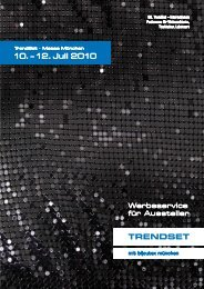 10. – 12. Juli 2 010 - TrendSet