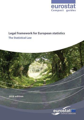 Legal framework for European statistics – the ... - Eurostat - Europa