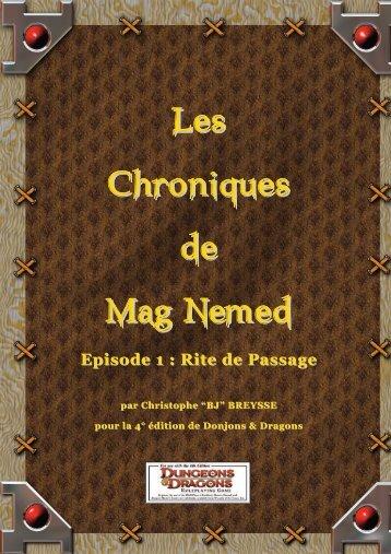 Chroniques de Mag Nemed - Episode 1 : Rite de Passage - Sden