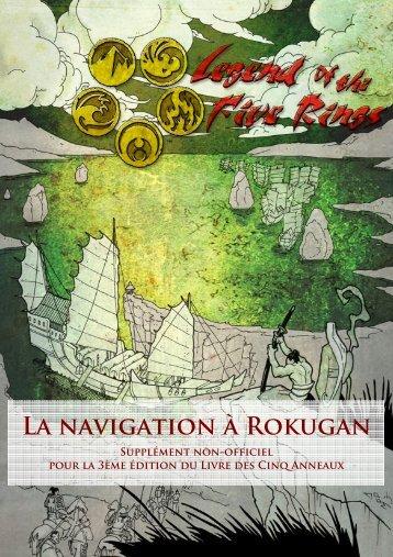 LA NAvIGAtION à ROkUGAN - Sden