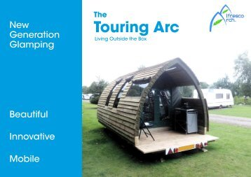 The Touring Arc - New Generation Glamping