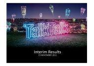 Interim Results V22 print[2] - TalkTalk Telecom Group PLC