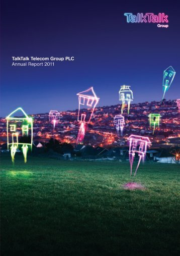 Annual Report 2011 - TalkTalk Telecom Group PLC